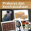 Buku Prakarya dan Kewirausahaan (semester 1) Kelas 11 SMA