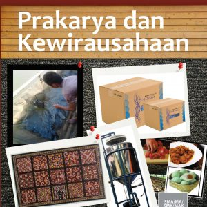 Buku Prakarya dan Kewirausahaan (semester 2) Kelas 11 SMA
