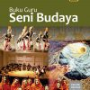Buku Guru Seni Budaya Kelas 11