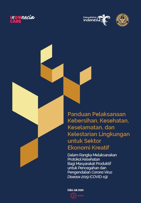 InDOnesia CARE: Panduan Protokol Kesehatan Untuk Sektor Ekonomi Kreatif