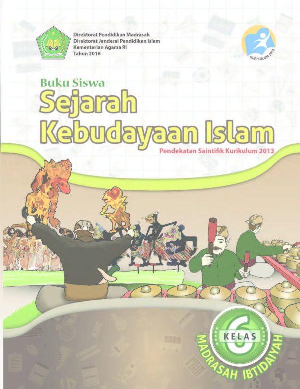 Buku Sejarah Kebudayaan Islam Kelas 6 SD