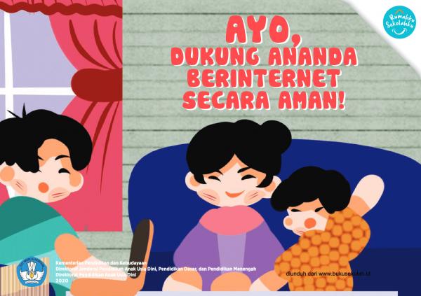 Buku Saku Orang Tua PAUD - Dukung Ananda Berinternet Secara Aman