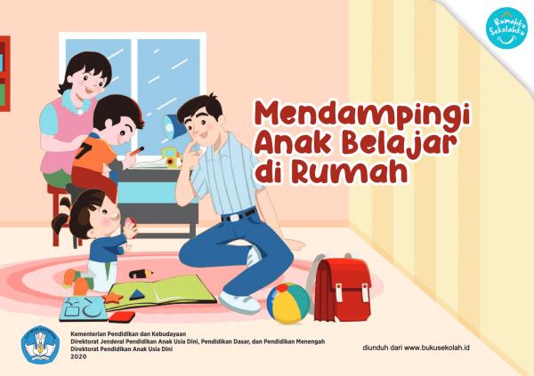 Buku Saku Orang Tua PAUD - Mendampingi Anak Belajar di Rumah