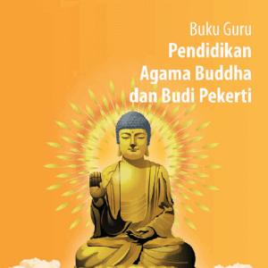 Kelas_12_SMA_Pendidikan_Agama_Buddha_dan_Budi_Pekerti_Guru